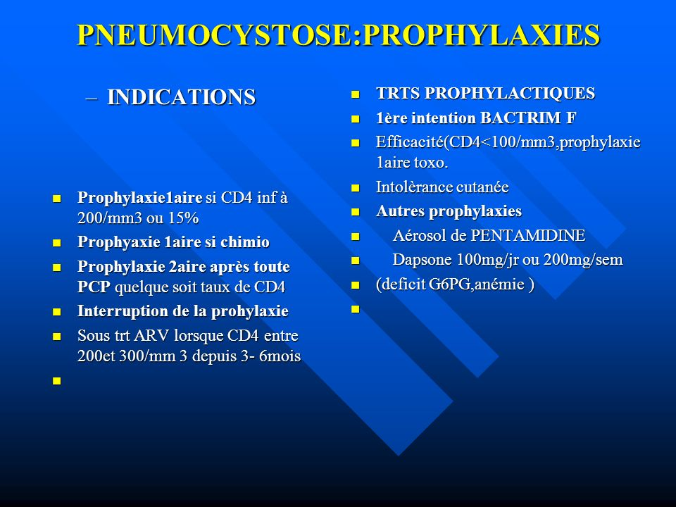 PNEUMOCYSTOSE:PROPHYLAXIES