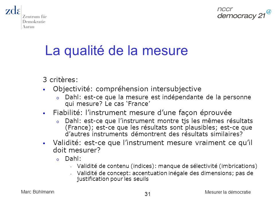 La qualité de la mesure 3 critères: