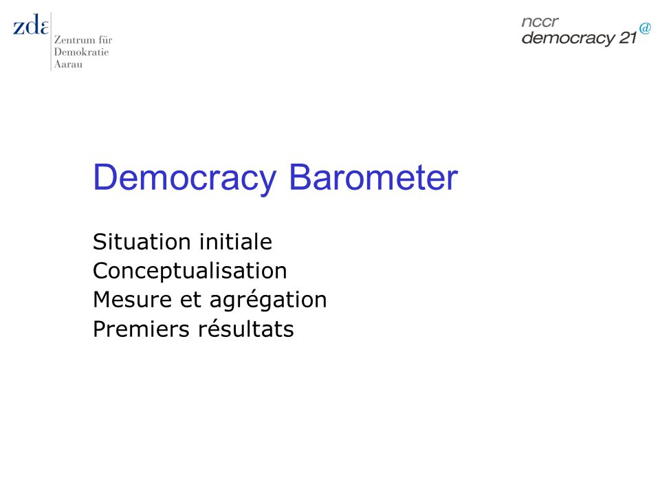 Democracy Barometer Situation initiale Conceptualisation