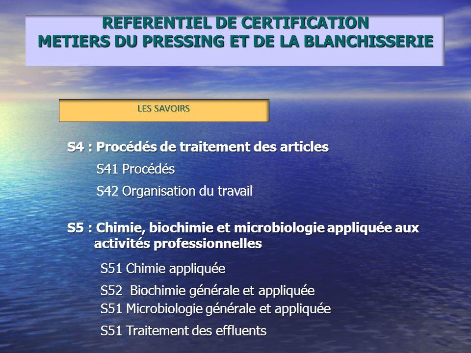 REFERENTIEL DE CERTIFICATION METIERS DU PRESSING ET DE LA BLANCHISSERIE