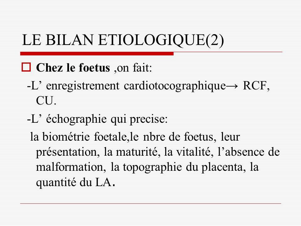 LE BILAN ETIOLOGIQUE(2)