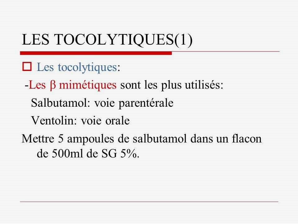 LES TOCOLYTIQUES(1) Les tocolytiques: