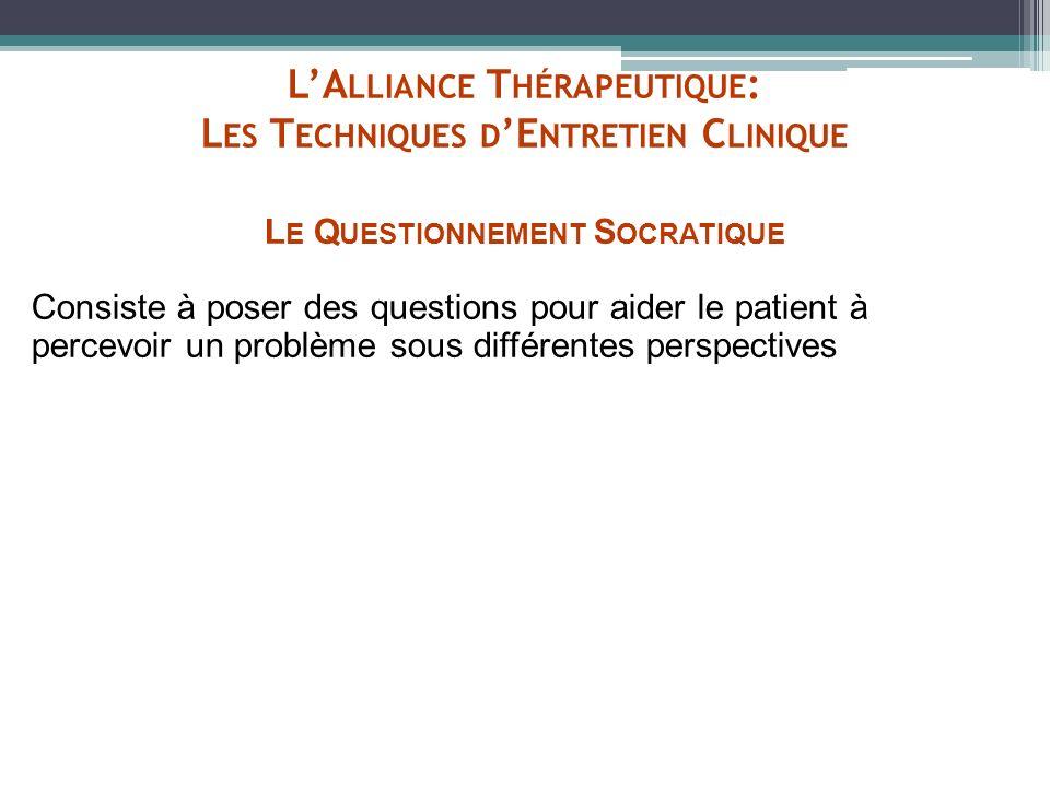 L'Alliance Thérapeutique: Les Techniques d'Entretien Clinique