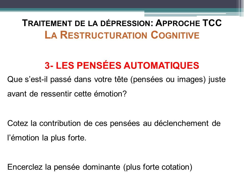 Traitement de la dépression: Approche TCC La Restructuration Cognitive