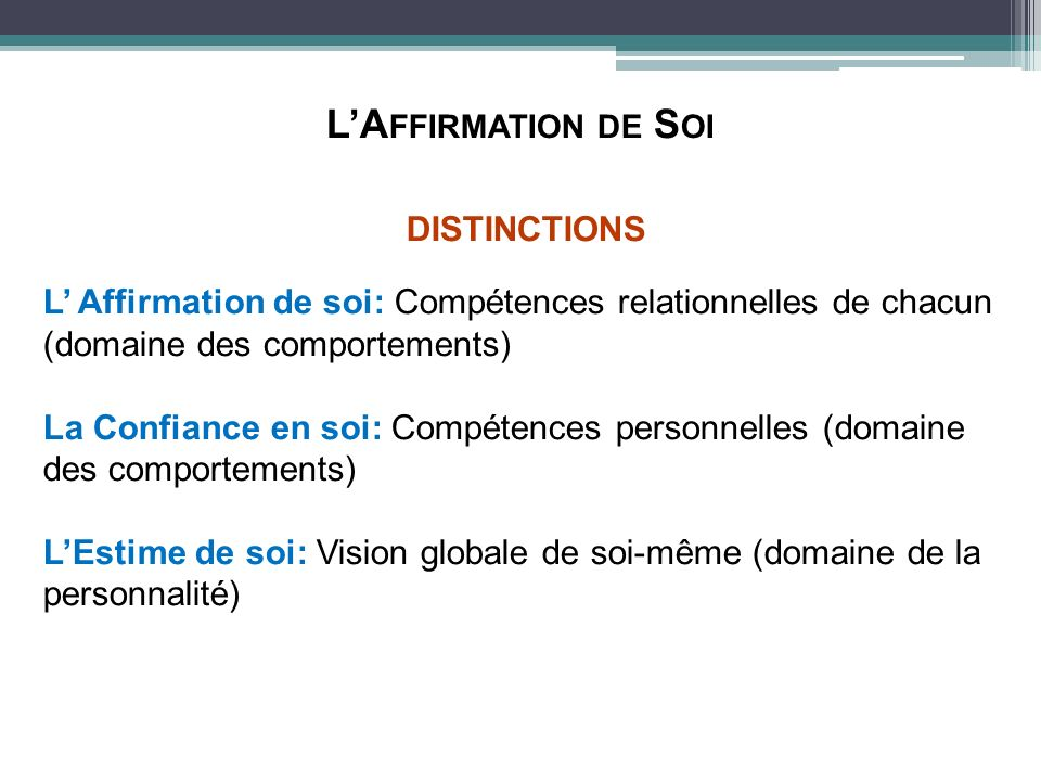 L'Affirmation de Soi DISTINCTIONS