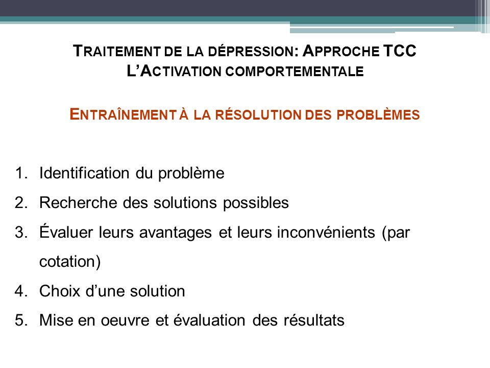 Traitement de la dépression: Approche TCC L'Activation comportementale