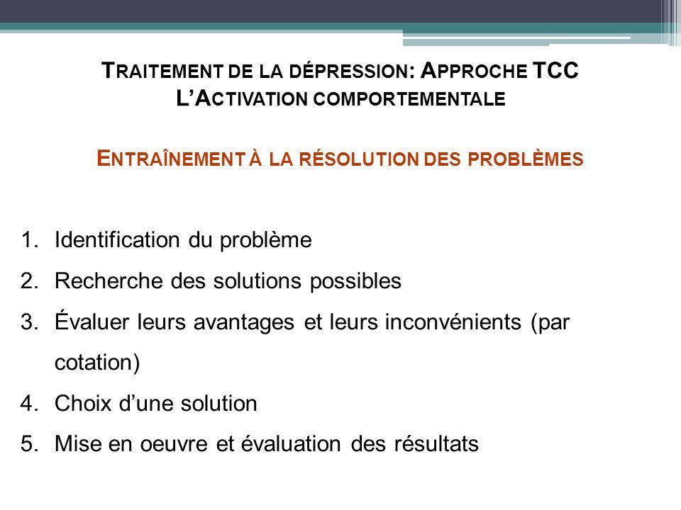 Traitement de la dépression: Approche TCC L'Activation comportementale