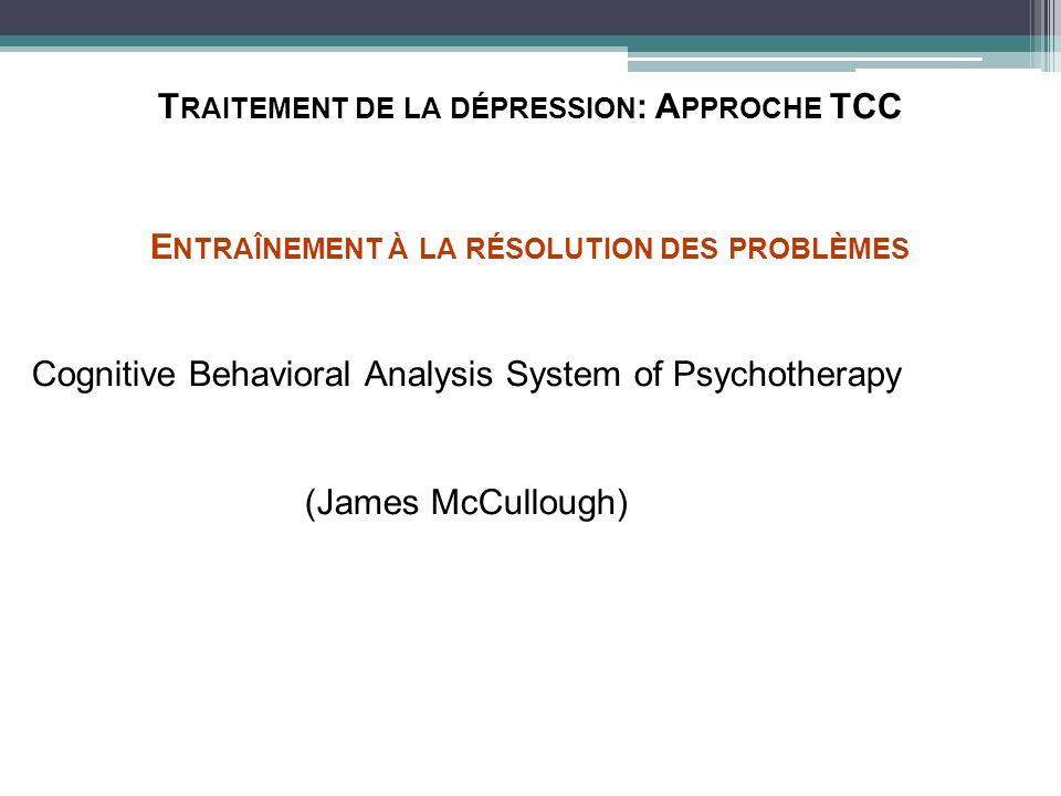 Traitement de la dépression: Approche TCC
