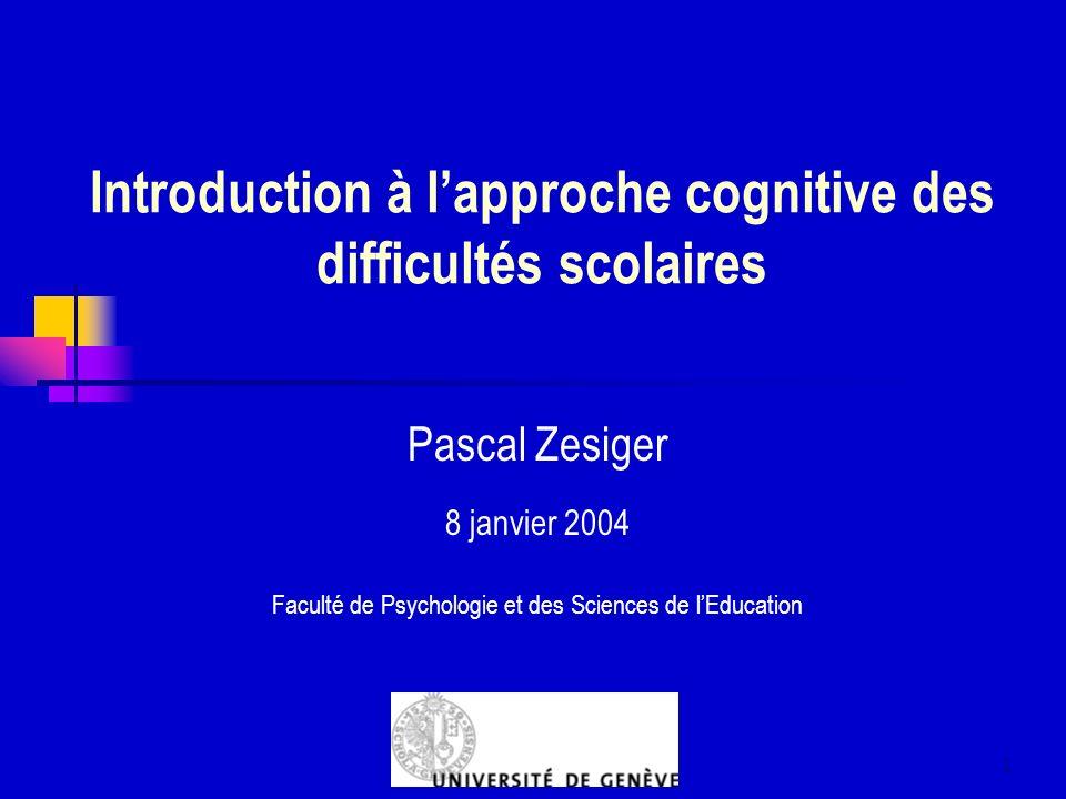 Introduction à l'approche cognitive des difficultés scolaires