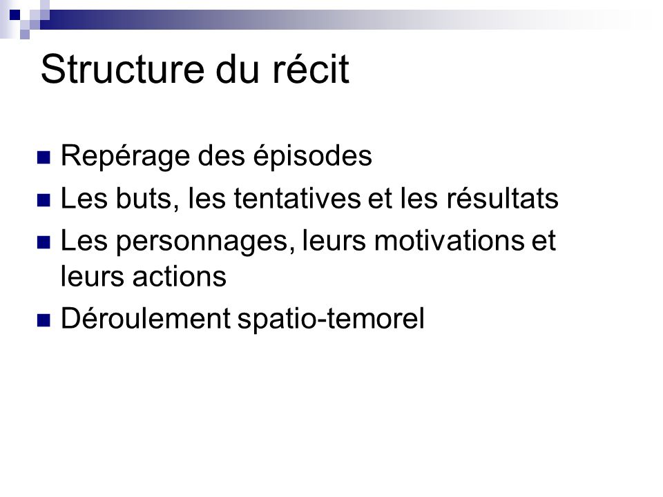 Structure du récit Repérage des épisodes