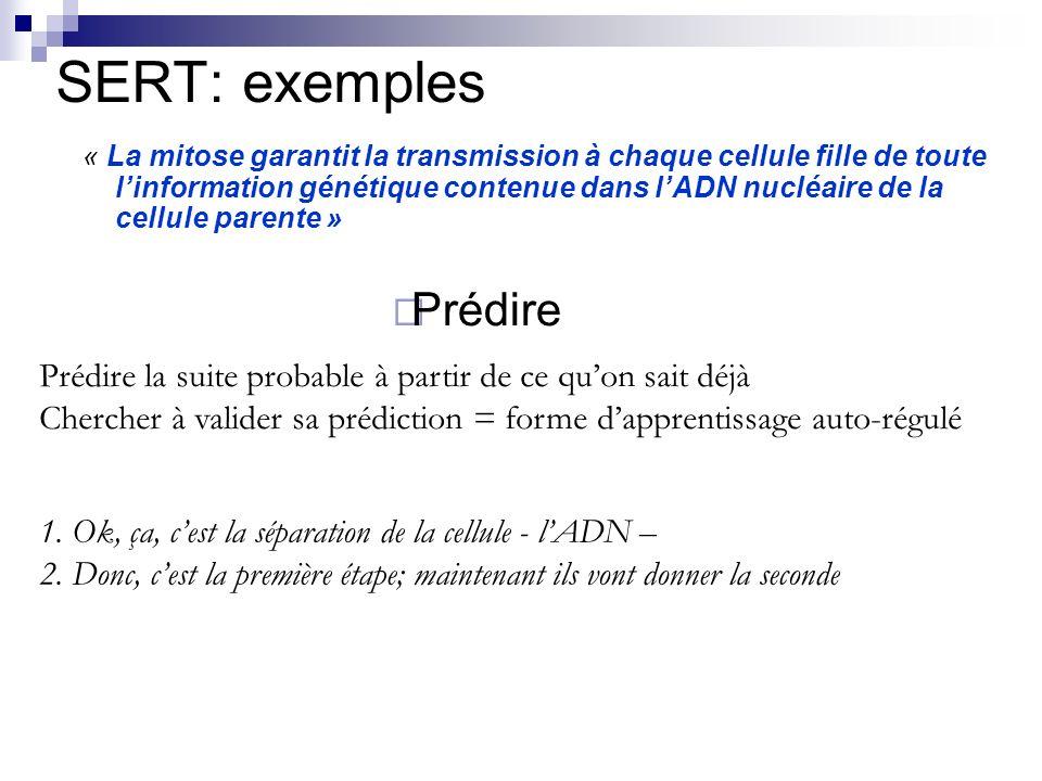 SERT: exemples Prédire