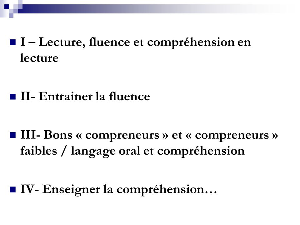 I – Lecture, fluence et compréhension en lecture