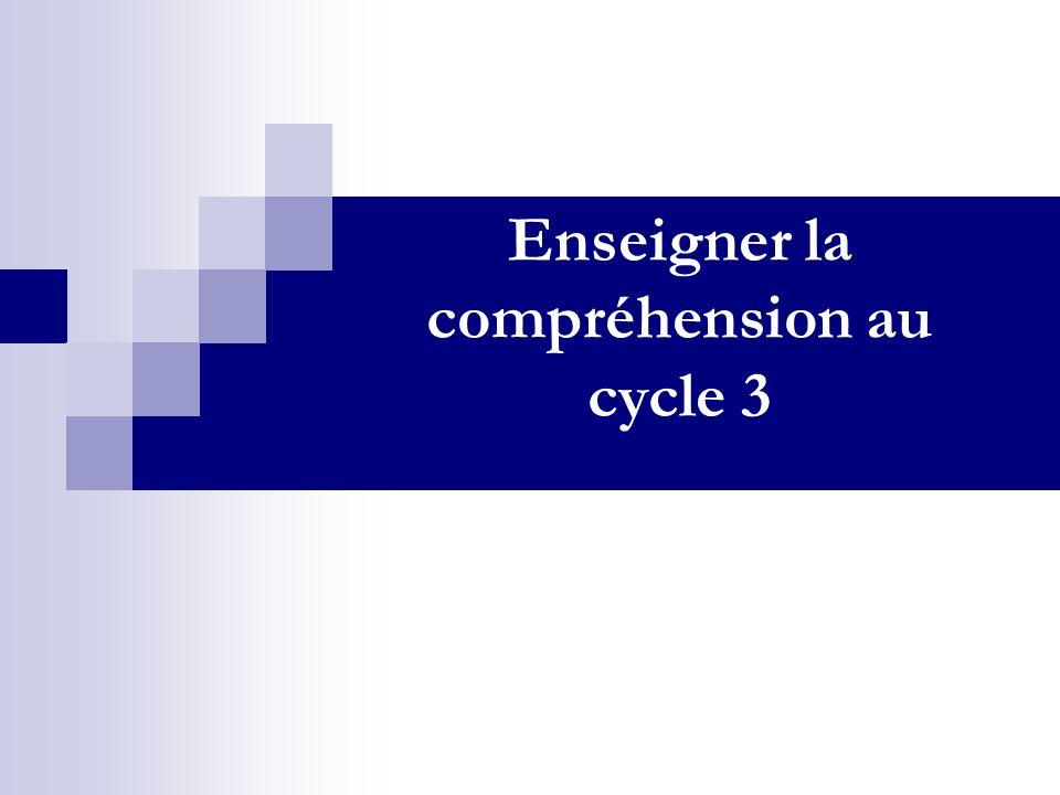 Enseigner la compréhension au cycle 3