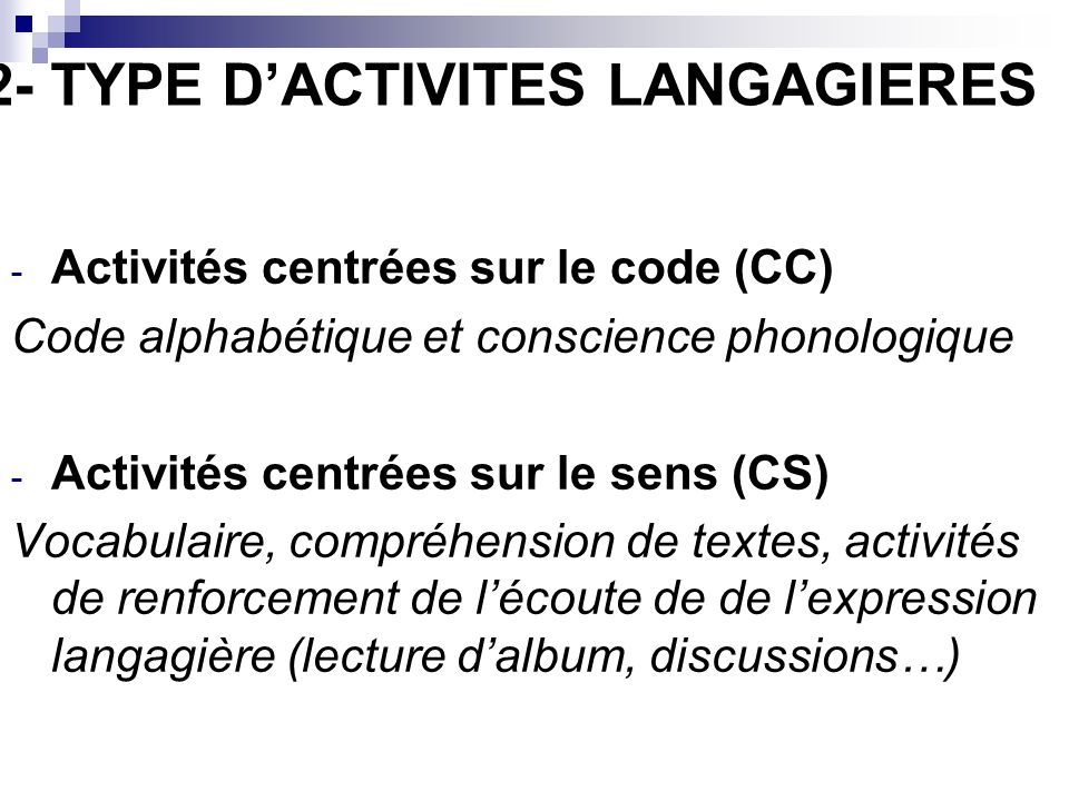 2- TYPE D'ACTIVITES LANGAGIERES