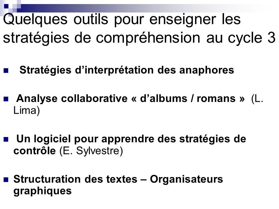 Quelques outils pour enseigner les stratégies de compréhension au cycle 3
