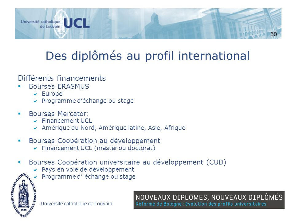 Des diplômés au profil international