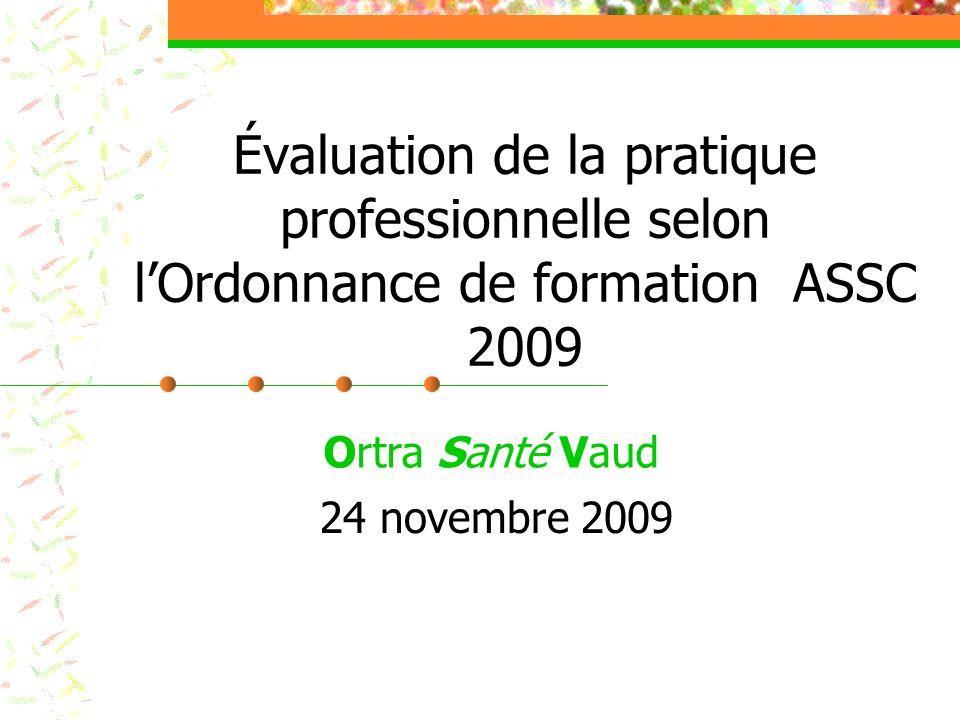 Évaluation de la pratique professionnelle selon l'Ordonnance de formation ASSC 2009