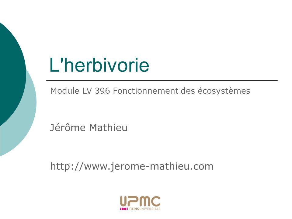 L herbivorie Jérôme Mathieu http://www.jerome-mathieu.com