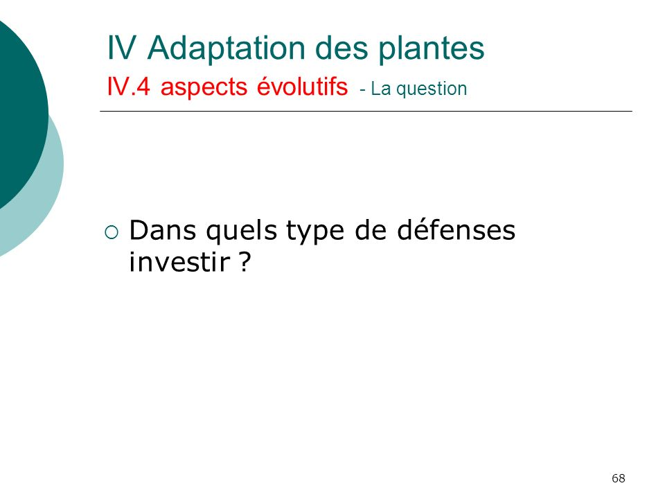 IV Adaptation des plantes IV.4 aspects évolutifs - La question