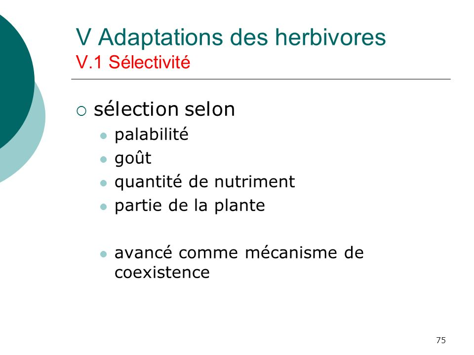 V Adaptations des herbivores V.1 Sélectivité