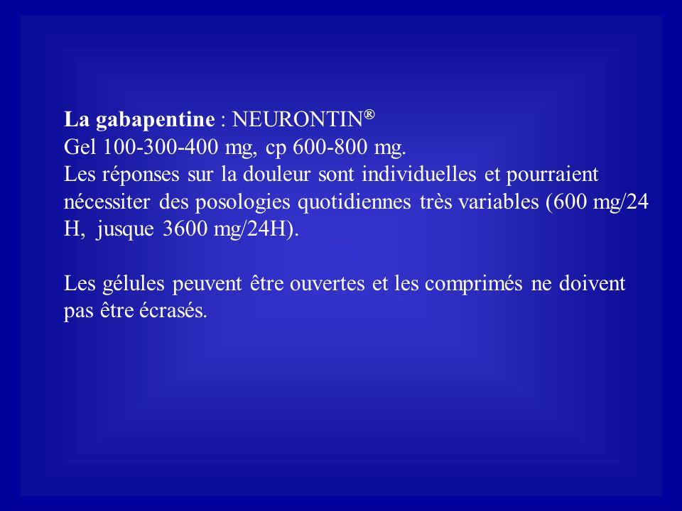 La gabapentine : NEURONTIN®