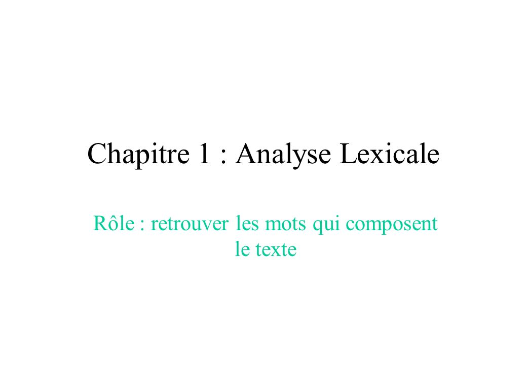 Chapitre 1 : Analyse Lexicale
