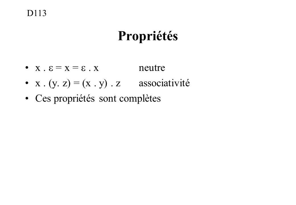 Propriétés x . e = x = e . x neutre