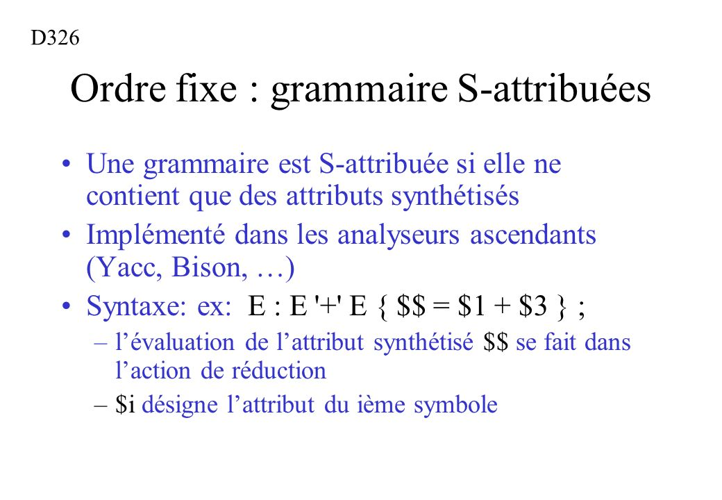 Ordre fixe : grammaire S-attribuées