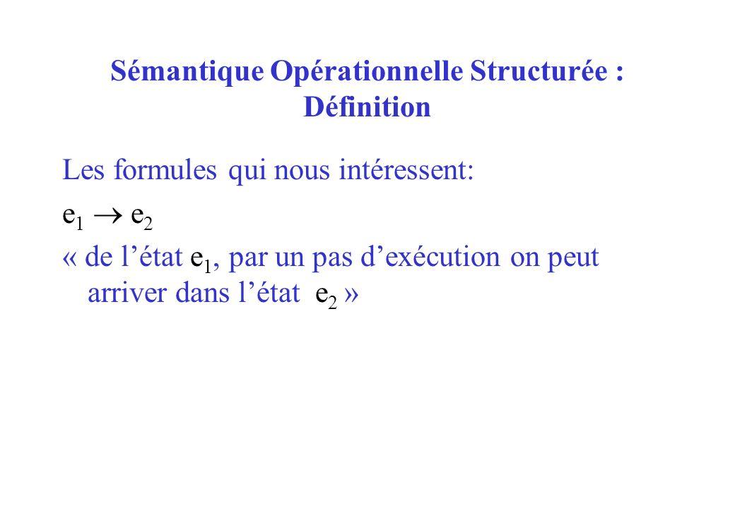 Sémantique Opérationnelle Structurée : Définition