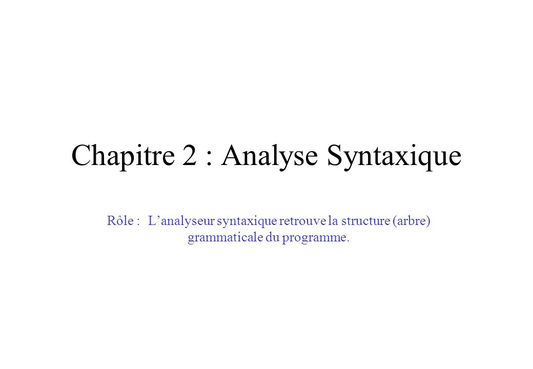 Chapitre 2 : Analyse Syntaxique