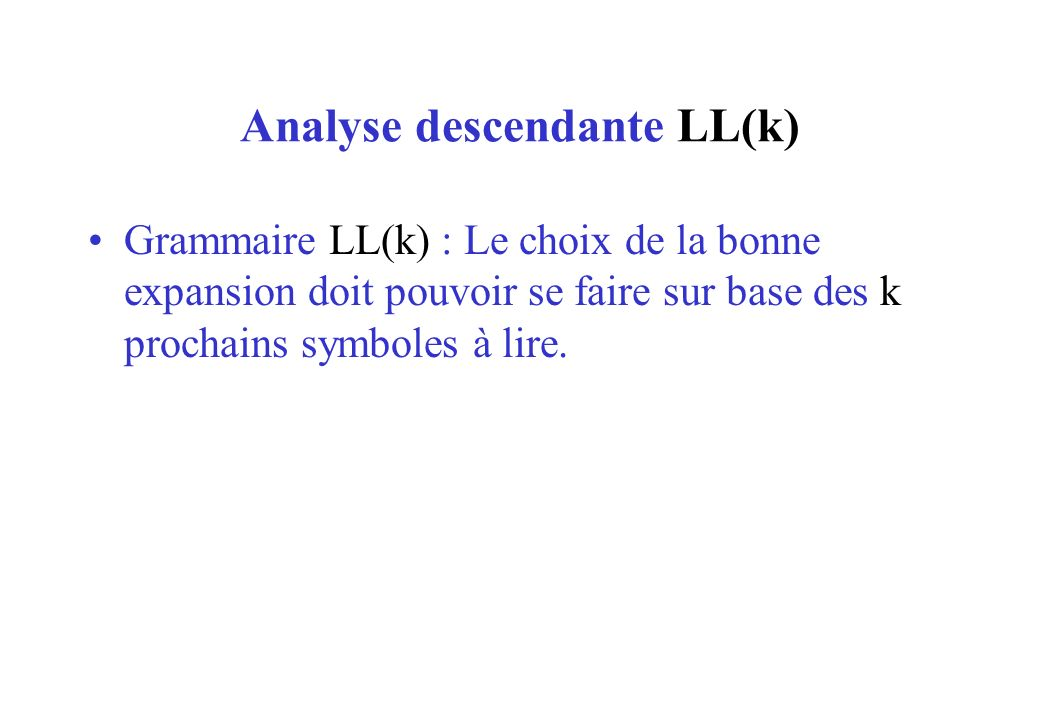 Analyse descendante LL(k)