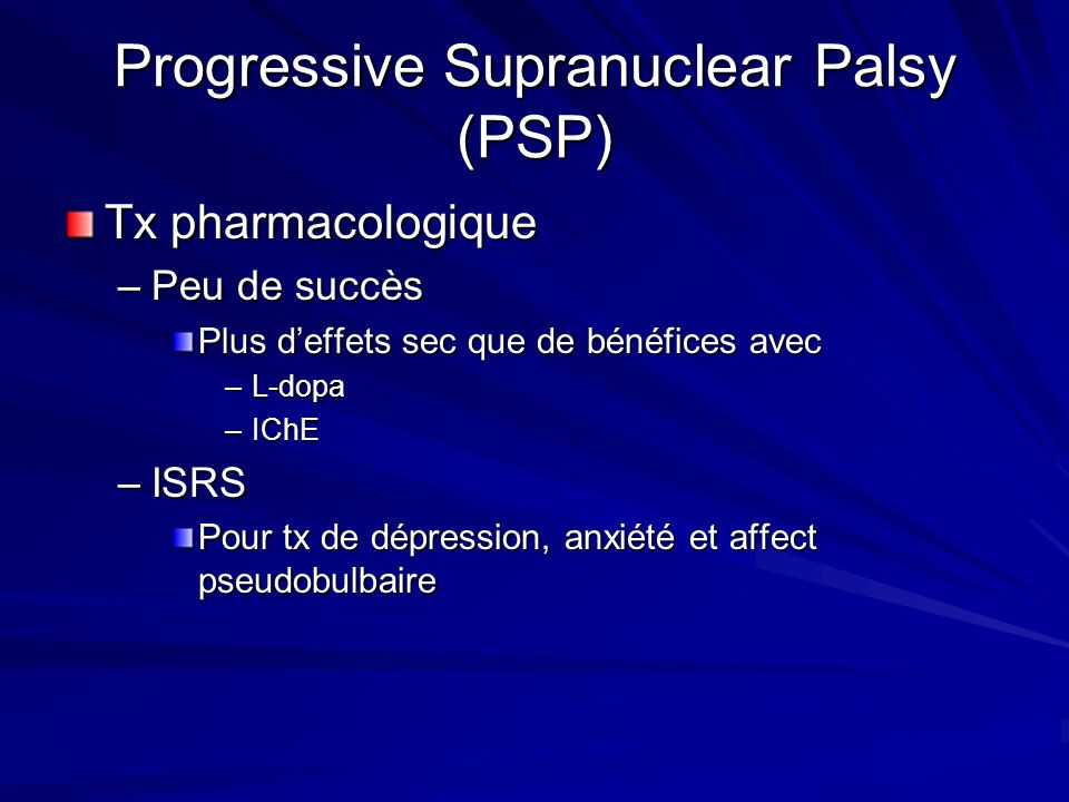 Progressive Supranuclear Palsy (PSP)