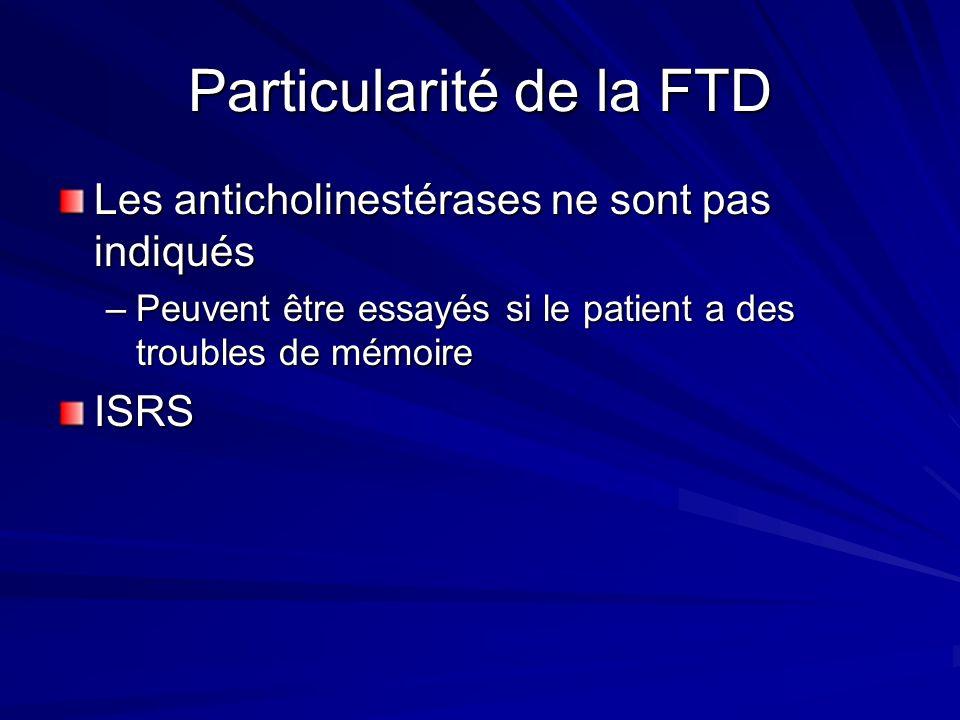 Particularité de la FTD