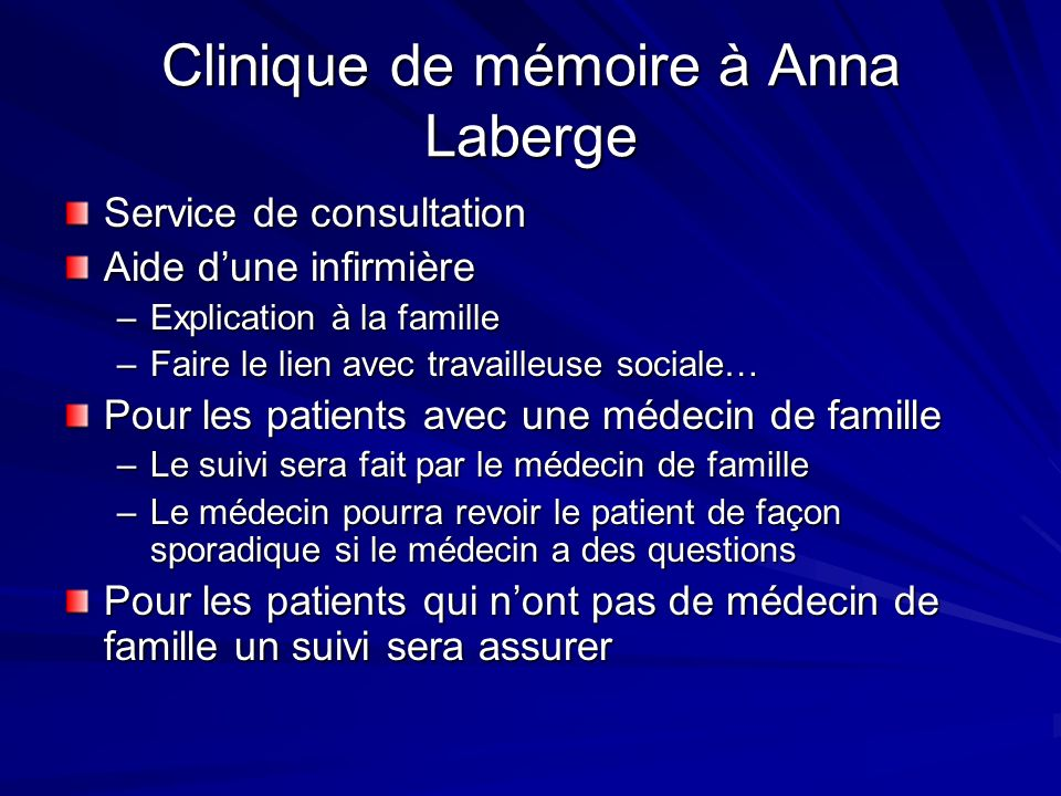 Clinique de mémoire à Anna Laberge