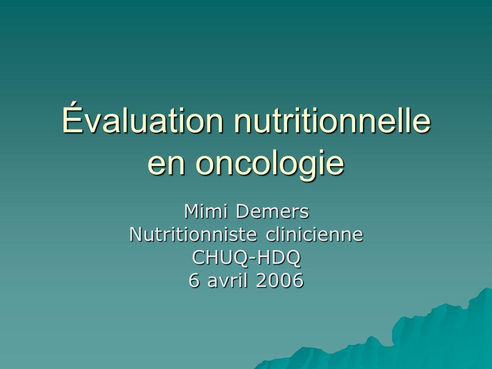 Évaluation nutritionnelle en oncologie