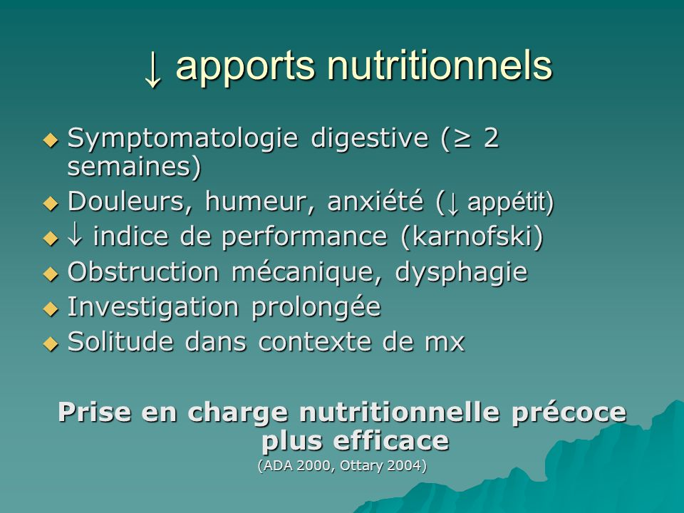 ↓ apports nutritionnels
