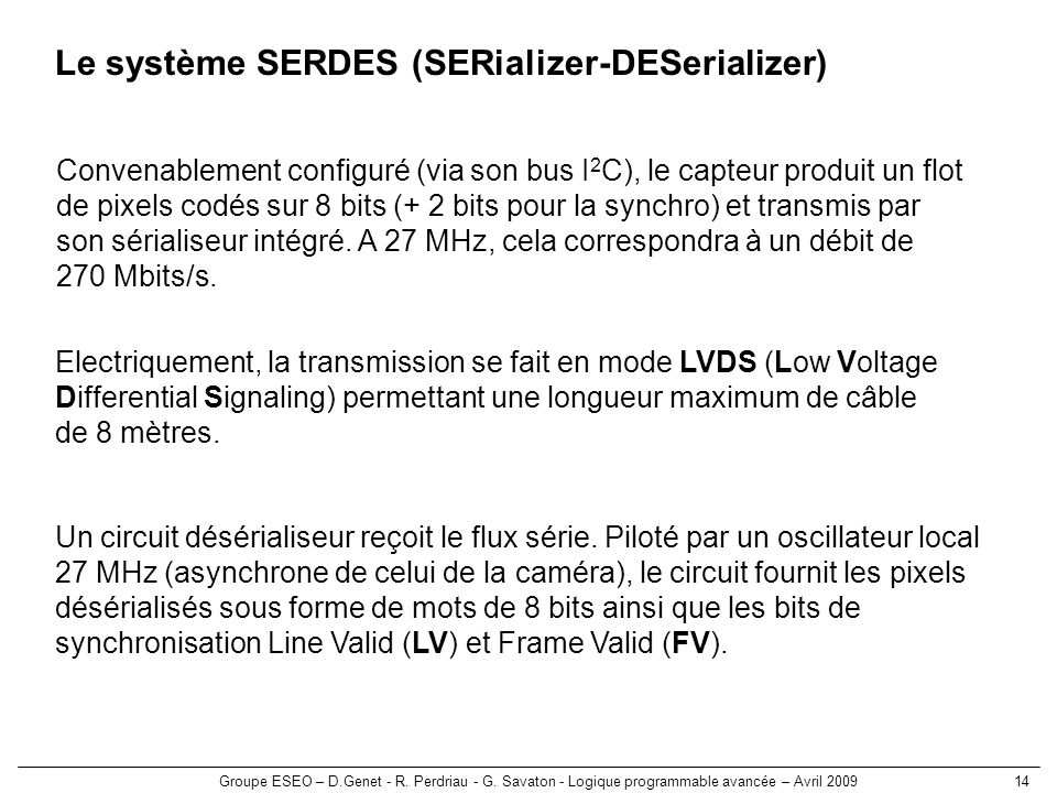 Le système SERDES (SERializer-DESerializer)