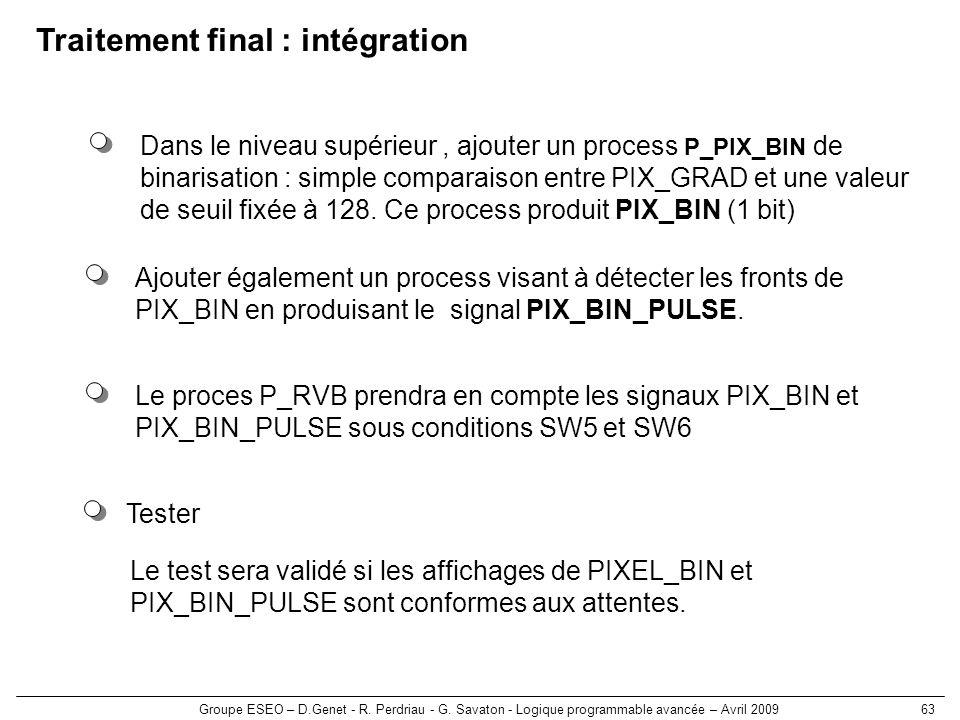 Traitement final : intégration