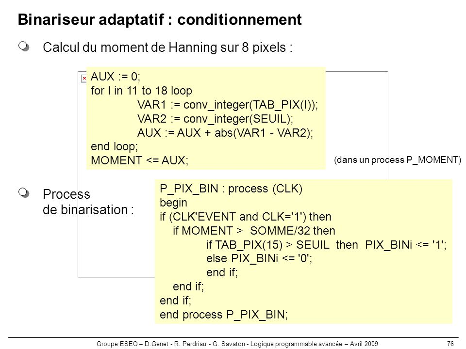 Binariseur adaptatif : conditionnement