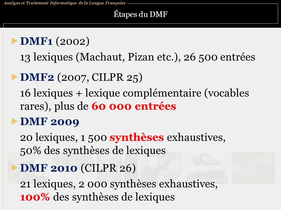13 lexiques (Machaut, Pizan etc.), 26 500 entrées