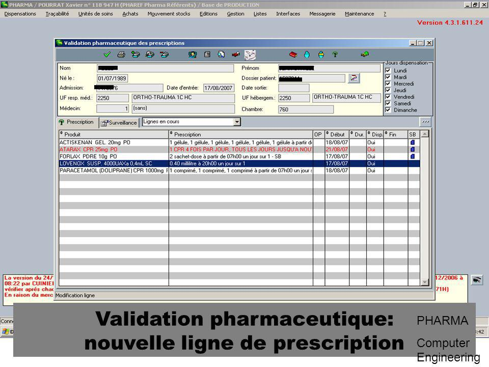 Validation pharmaceutique: nouvelle ligne de prescription