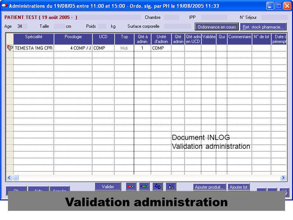 Validation administration