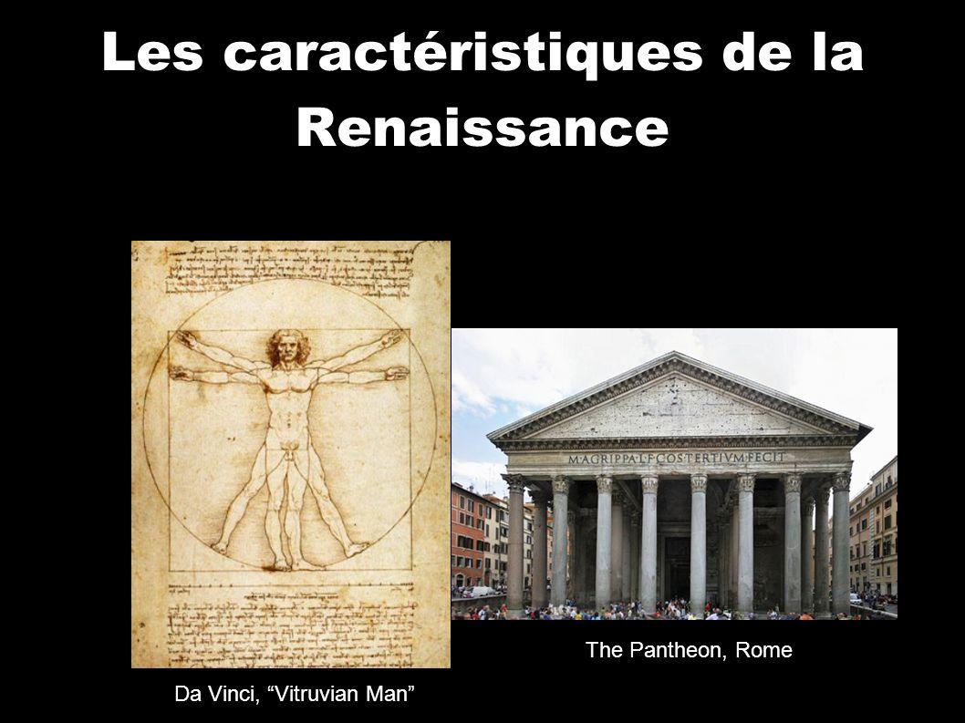 Les caractéristiques de la Renaissance