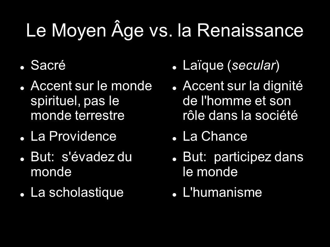 Le Moyen Âge vs. la Renaissance