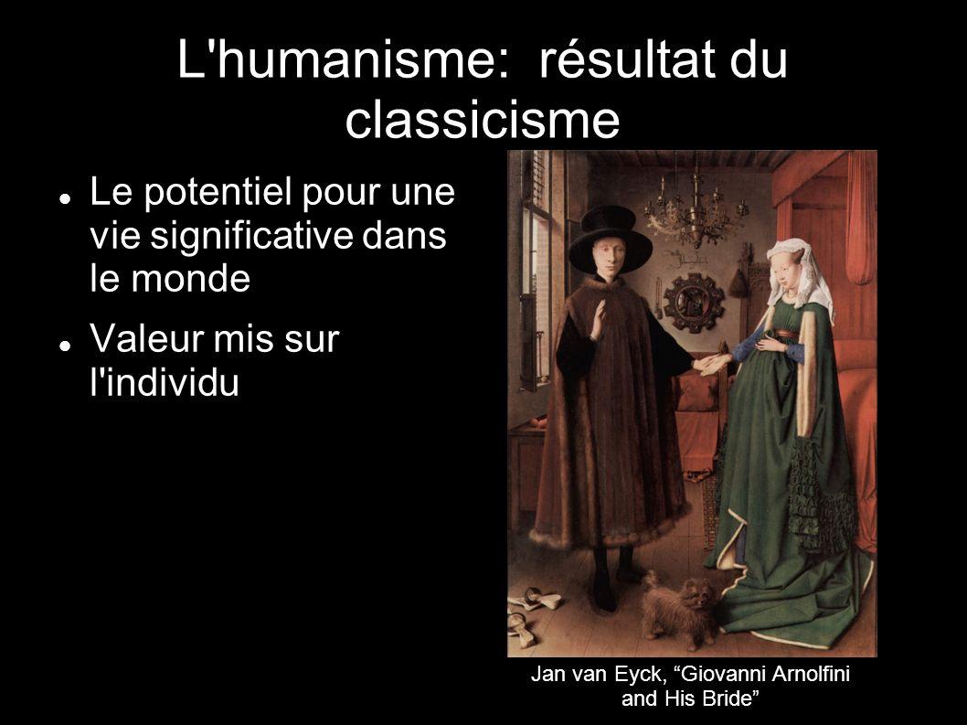 L humanisme: résultat du classicisme