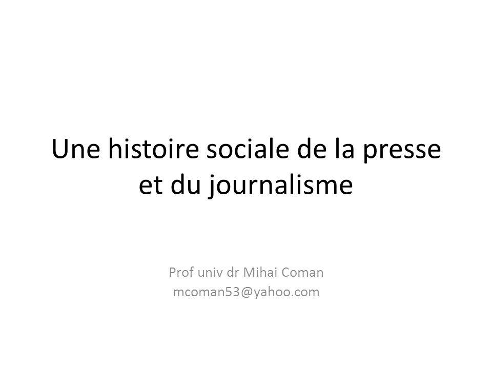 Une histoire sociale de la presse et du journalisme