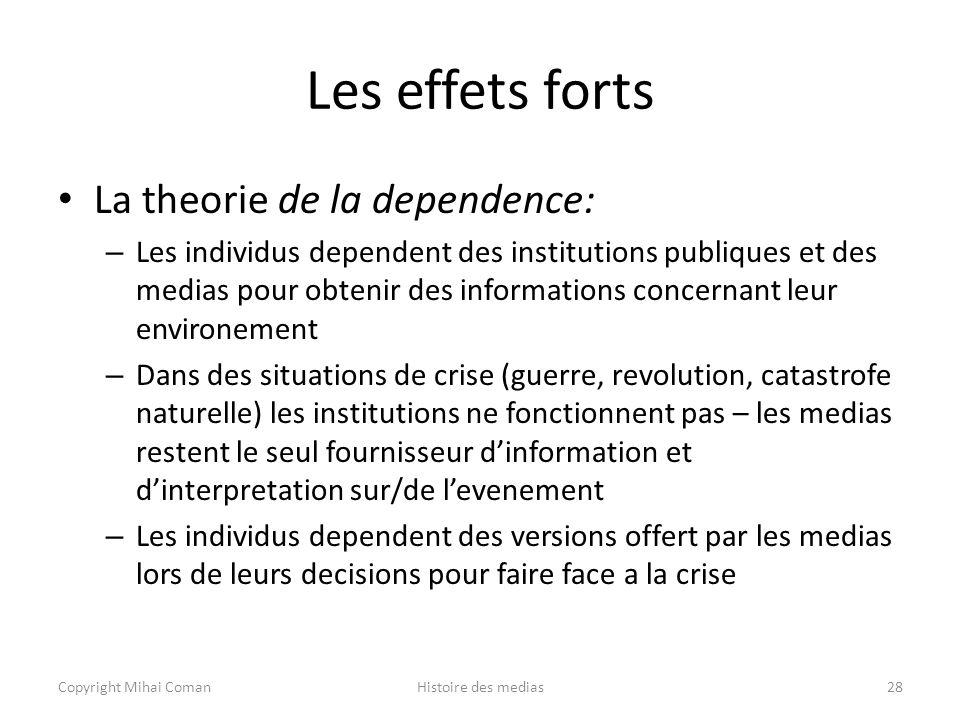 Les effets forts La theorie de la dependence: