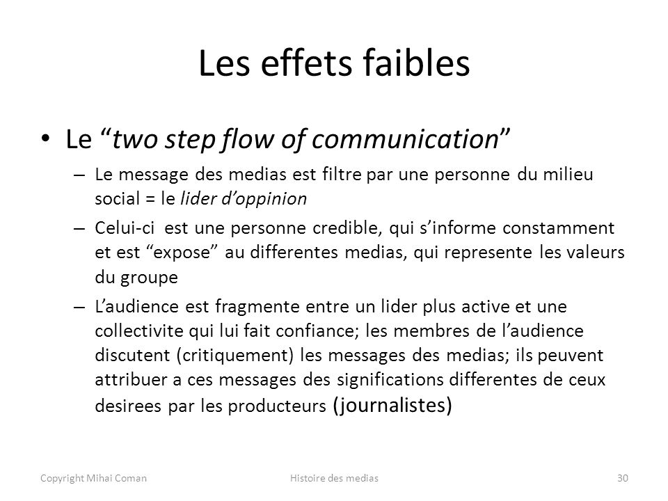 Les effets faibles Le two step flow of communication