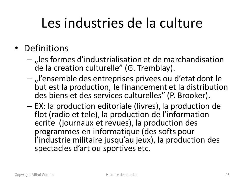 Les industries de la culture
