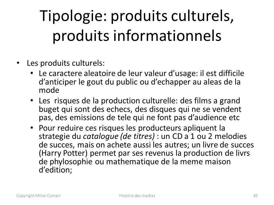Tipologie: produits culturels, produits informationnels